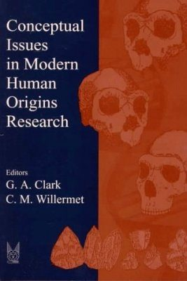 Conceptual Issues in Modern Human Origins Research