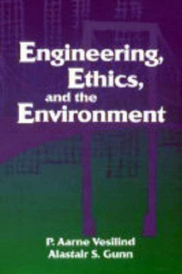 Engineering, Ethics and the Environment