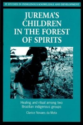 Jurema's Children in the Forest of Spirits