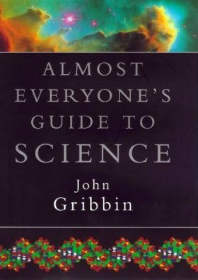 Almost Everyone's Guide to Science