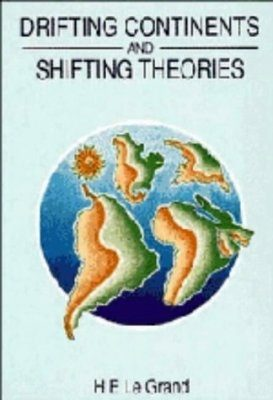 Drifting Continents and Shifting Theories