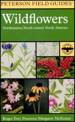 Peterson Field Guide to the Wildflowers of Northeastern and North-Central North America