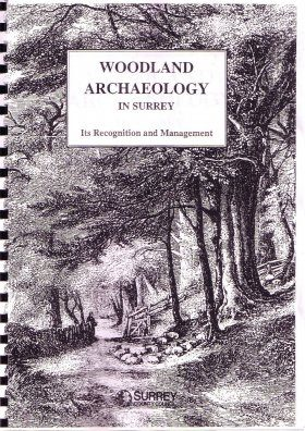 Woodland Archaeology in Surrey