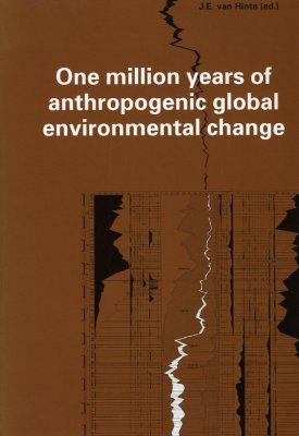 One Million Years of Anthropogenic Global Environmental Change