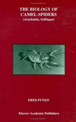 The Biology of Camel-Spiders (Arachnida, Solifugae)