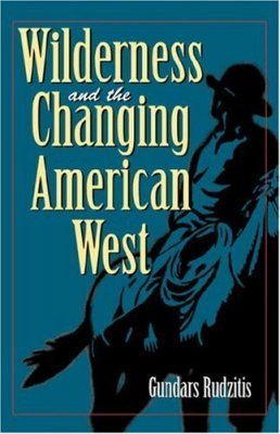 Wilderness and the Changing American West
