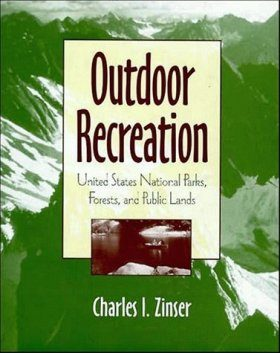 Outdoor Recreation: United States National Parks, and Public Lands