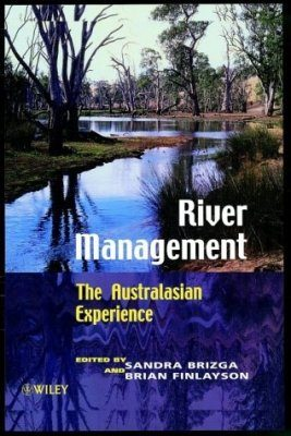 River Management: The Australasian Experience