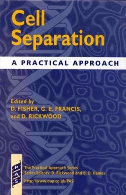 Cell Separation: A Practical Approach