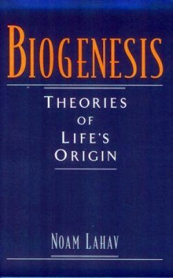 Biogenesis: Theories of Life's Origin