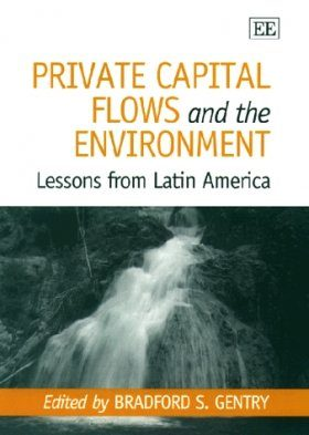 Private Capital Flows and the Environment
