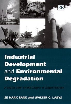 Industrial Development and Environmental Degradation