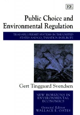Public Choice and Environmental Regulation