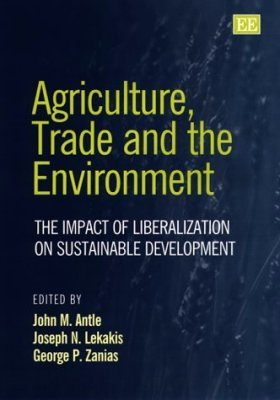 Agriculture, Trade and the Environment