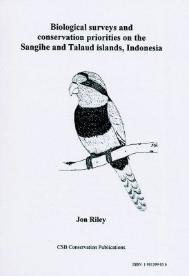 Biological Surveys and Conservation Priorities on the Sangihe and Talaud Islands, Indonesia