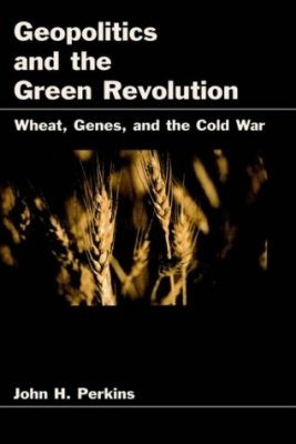 Geopolitics and the Green Revolution