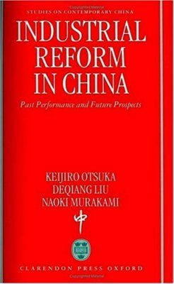 Industrial Reform in China