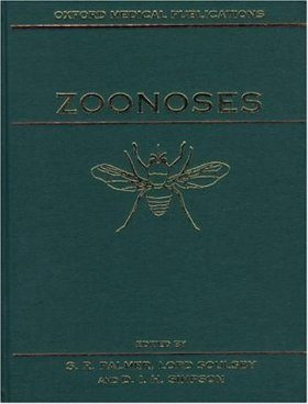 Zoonoses: Biology, Clinical Practice, and Public Health Control
