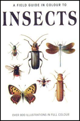 A Field Guide in Colour to Insects