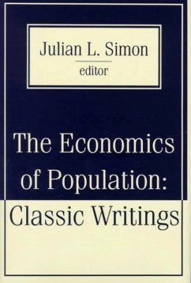 Economics of Population: Classic Writings