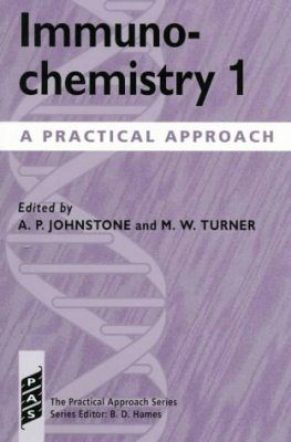 Immunochemistry: A Practical Approach (2-Volume Set)