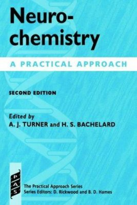Neurochemistry: A Practical Approach