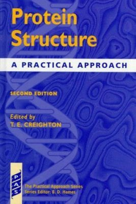 Protein Structure: A Practical Approach