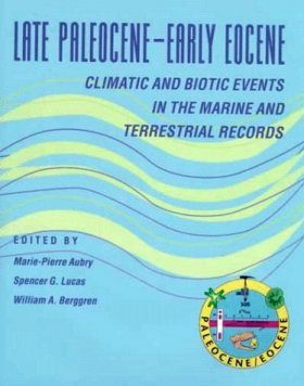 Late Paleocene-Early Eocene Climatic and Biotic Events in the Marine and Terrestrial Records