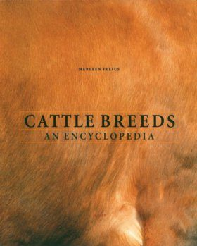 Cattle Breeds: An Encyclopedia
