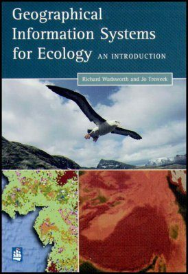 Geographical Information Systems for Ecology: An Introduction