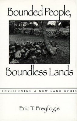Bounded People, Boundless Lands