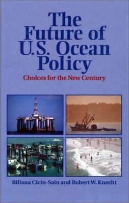 The Future of US Ocean Policy