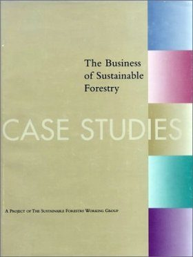 The Business of Sustainable Forestry (Bound Complete Set)