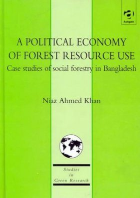 A Political Economy of Forest Resource Use