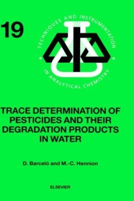 Trace Determination of Pesticides and their Degradation Products in Water