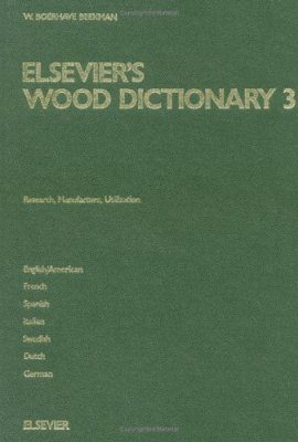 Elsevier's Wood Dictionary, Volume 3