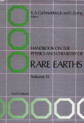 Handbook on the Physics and Chemistry of Rare Earths, Volume 13