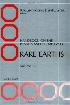 Handbook on the Physics and Chemistry of Rare Earths, Volume 16