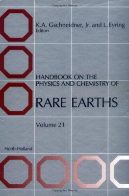 Handbook on the Physics and Chemistry of Rare Earths, Volume 21
