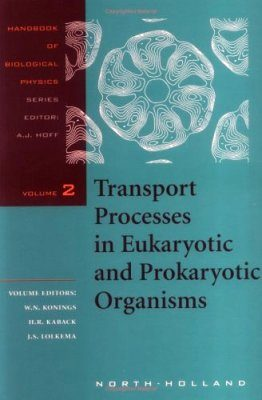 Transport Processes in Eukaryotic and Prokaryotic Organisms