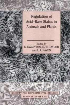 Regulation of Acid-Base Status in Animals and Plants