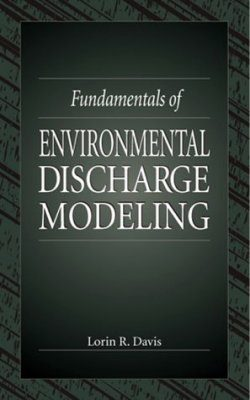 Fundamentals of Environmental Discharge Modelling
