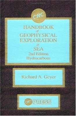 Handbook of Geophysical Exploration at Sea: Hydrocarbons (2-Volume Set)