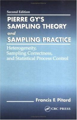 Pierre Gy's Sampling Theory and Sampling Practice