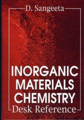 Inorganic Materials Chemistry Desk Reference