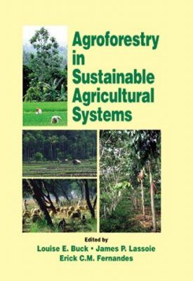 Agroforestry in Sustainable Agriculture Systems
