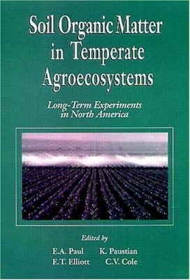 Soil Organic Matter in Temperate Agroecosystems