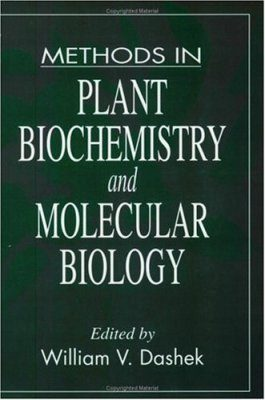 Methods in Plant Biochemistry and Molecular Biology