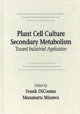 Plant Cell Culture Secondary Metabolism