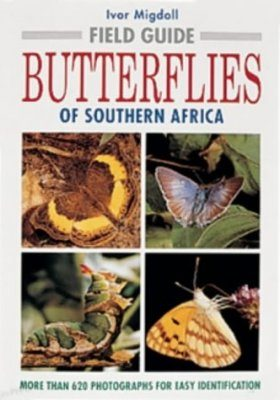 A Field Guide to the Butterflies of Southern Africa